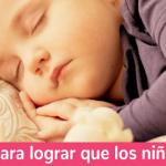 Seis consejos para lograr que los niños duerman bien
